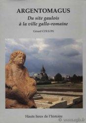 Argentomagus - une ville gallo-romaine de tradition gauloise COULON Gérard