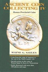 Ancient coin collecting IV, roman provincial coins SAYLES Wayne G.