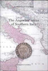 The Angevin s coins of Southern Italy D ANDREA Alberto