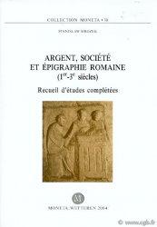 Argent, société et épigraphie romaine (1er-3e s.) - Moneta 38 MROZEK Stanislaw