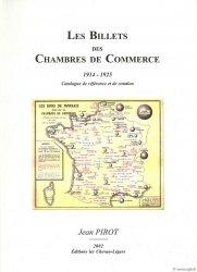 Les billets des chambres de commerce 1914-1925 PIROT Jean