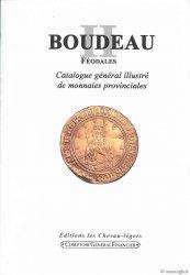 Boudeau II féodales, catalogue général illustré de monnaies provinciales BOUDEAU Émile