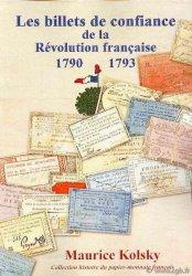 Les billets de confiance de la Révolution Française 1790 - 1793 KOLSKY Maurice