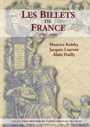 Les billets de France 1707-2000 KOLSKY Maurice