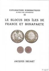 Le Blocus des Îles de France et Bonaparte, explorations numismatiques, au-delà des apparences III DRUART Jacques