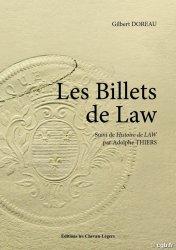 Les Billets de Law suivi de LhIstoire de John Law DOREAU Gilbert