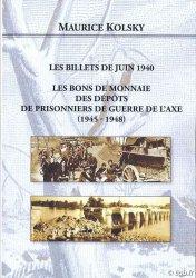 Les Billets de Juin 1940 - Les Bons de Monnaie des dépôts de prisonniers de guerre de lAxe (1945-1948) KOLSKY Maurice