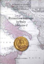 The Byzantine coinage in Italy - Volume I DANDREA Alberto, COSTANTINI Cesare, RANALLI Marco