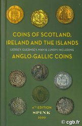 Coins of Scotland, Ireland and the Islands (Jersey, Guernsey, Man and Lundy), including Anglo-Gallic Coins, 4th edition Collectif