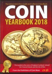 Coin Yearbook 2018 : The Independent Price Guide and Collector s Handbook MUSSELL J.-W.