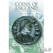 Coins of England and the United Kingdom, Standard Catalogue of British Coins, 56th edition - 2021 - pre-decimal issues sous la direction de Emma Howard