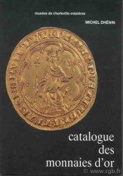 Catalogue des monnaies dor  DHÉNIN Michel