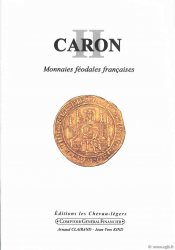 CARON II, monnaies féodales françaises CARON Émile