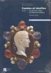 Camées et Intailles, tome II, Les portraits romains du Cabinet des médailles VOLLENWEIDER Marie-Louise, VISSEAU-BROUSTET Mathilde