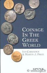 Coinage in the Greek World CARRADICE Ian, PRICE Martin J.