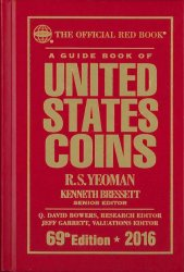 A guide book of United States coins - 69th Edition - 2016 YEOMAN R.S., BRESSET Kenneth