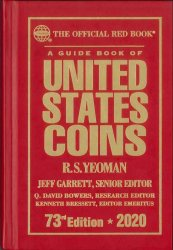 A guide book of United States coins - 73rd Edition - 2020 YEOMAN R.S., BRESSET Kenneth, DAVID BOWERS Q. GARRETT Jeff