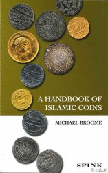 A handbook of islamic coins BROOME M.