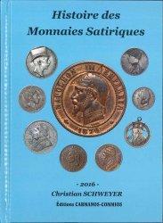 Histoire des Monnaies Satiriques SCHWEYER Christian