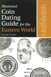 Illustrated coin Dating Guide for the Eastern World GALLOWAY Albert