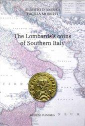 The Lombardss coins of Southern Italy DANDREA Alberto, MORETTI Cecilia
