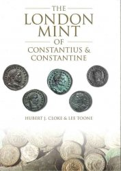 London Mint of Constantius & Constantine CLOKE Hubert J., TOONE Lee