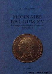 Monnaies de Louis XV, le temps de la stabilité monétaire (1726-1774) CLAIRAND Arnaud