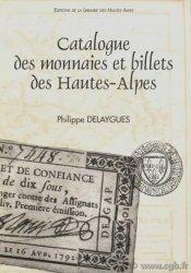 Catalogue des monnaies et billets des Hautes-Alpes DELAYGUES Philippe