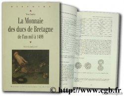 La monnaie des ducs de Bretagne, de lan mil à 1499 COATIVY Yves