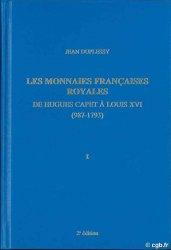 Monnaies françaises royales, I, Hugues Capet à Louis XII DUPLESSY Jean