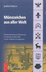 Münzzeichen aus aller Welt, 4. Auflage 2012 JINDRICH Marco