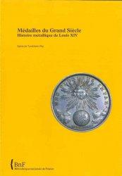 Médailles du Grand Siècle - Histoire métallique de Louis XIV TURCKHEIM-PEY S. de