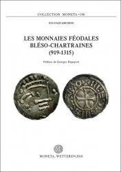 Les monnaies féodales bléso-chartraines (919-1315) - MONETA 196 MICHON Sylvain