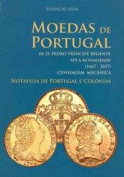 Moedas de Portugal de D. Pedro Principe Regente Até à Actualidade (1667-2017) cunhagem mecanica - Notafilia de Portugal e Colónias  SILVA Reinaldo