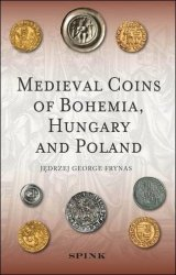 Medieval Coins of Bohemia, Hungary and Poland FRYNAS Jedrzej George