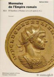 Catalogue des monnaies de lEmpire Romain, Tome XII-1 : dAurélien à Florien (270-276 après J.-C.) ESTIOT Sylviane