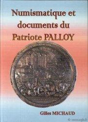 Numismatique et documents du patriote Palloy MICHAUD Gilles