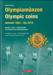 Olympiamünzen - Olympic coins Helsinki 1952 - Rio 2016 BECK Albert M.