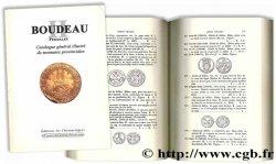 Boudeau II Féodales : Catalogue général illustré de monnaies provinciales BOUDEAU É.