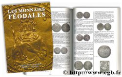Les monnaies féodales CLAIRAND A., PRIEUR M.
