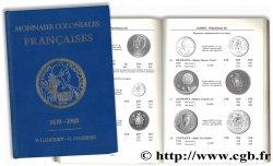Monnaies coloniales françaises 1670 - 1988 GADOURY V., COUSINIÉ G.