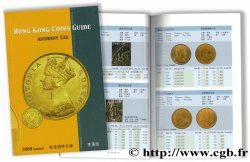 Hong Kong Coins Guide - 2008 Edition LEE A.