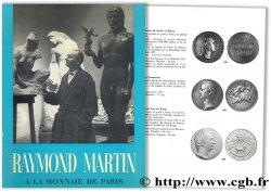 Raymond Martin à la Monnaie de Paris DUBOIS P.