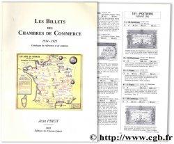 Les billets des chambres de commerce, 1914 - 1925, Catalogue de référence et de cotation PIROT J.