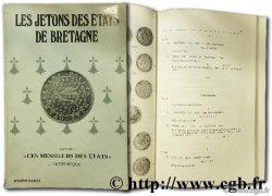 Les jetons des états de Bretagne - suivi de ces messiseurs des États DANIEL J.