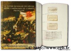 Le papier-monnaie de sièges et de campagnes de larmée française KOLSKY Maurice