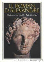 Le roman dAlexandre CALLISTHÈNE (sous le Pseudonyme)