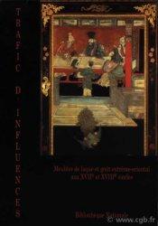 Trafic dinfluence - meubles de laque et goût extrème-oriental aux XVIIe et XVIIIe siècles CABINET DES MEDAILLES