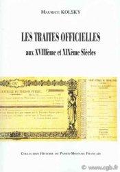 Les traites officielles aux XVIIIe et XIXe siècles KOLSKY Maurice