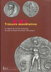 Trésors monétaires XXI, le dépôt de 22438 monnaies du gué de Saint-Léonard (Mayenne) sous la direction de Jean-Baptiste GIARD, Michel AMANDRY